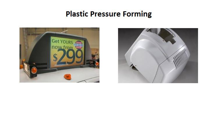 Plastic Pressure Forming